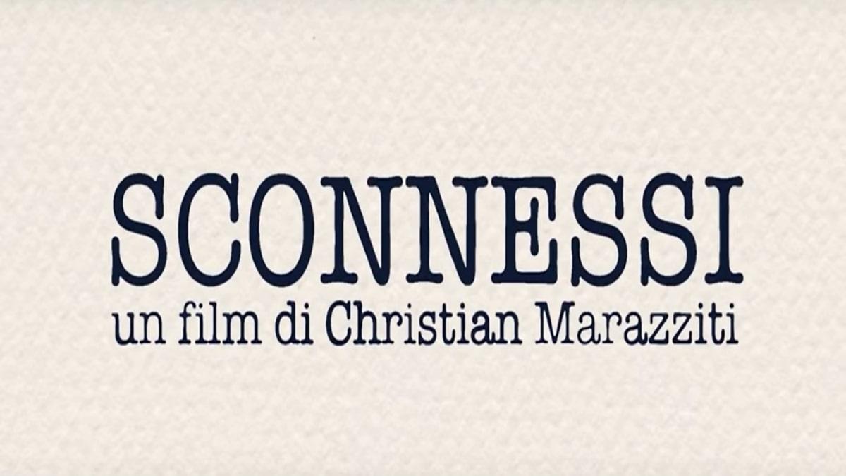 Sconnessi: trama, cast e anticipazioni del film stasera in tv