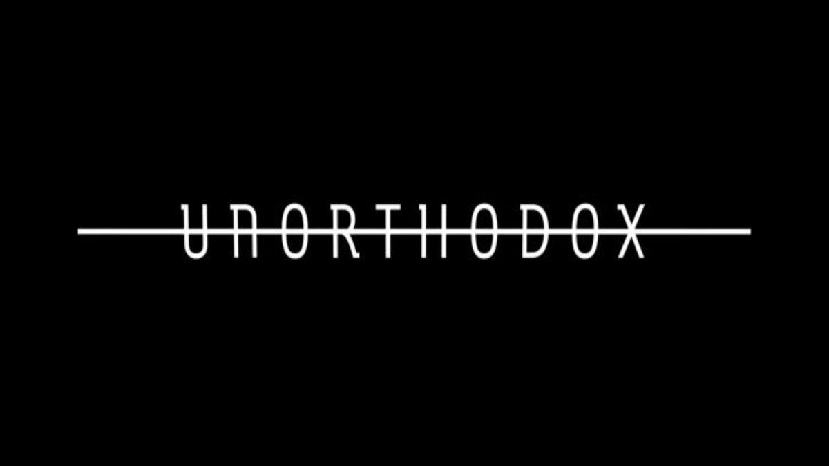 Unorthodox: trama, cast e anticipazioni serie tv. Le curiosità