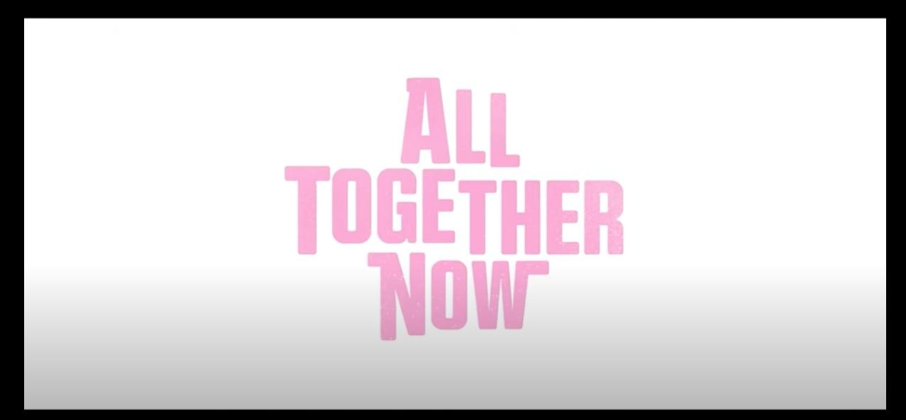 All Together Now trama, cast, anticipazioni film Netflix. Quando esce
