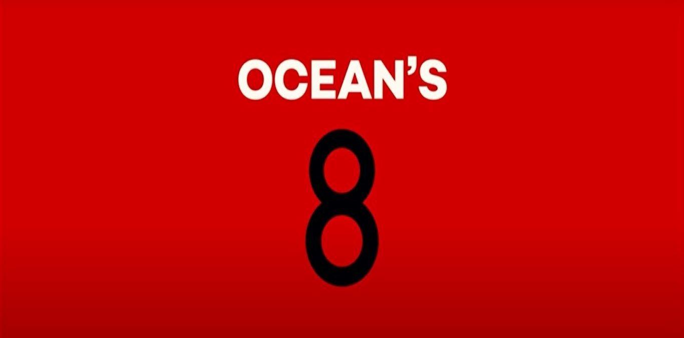 Ocean's 8: trama, cast e anticipazioni film in prima tv Canale 5