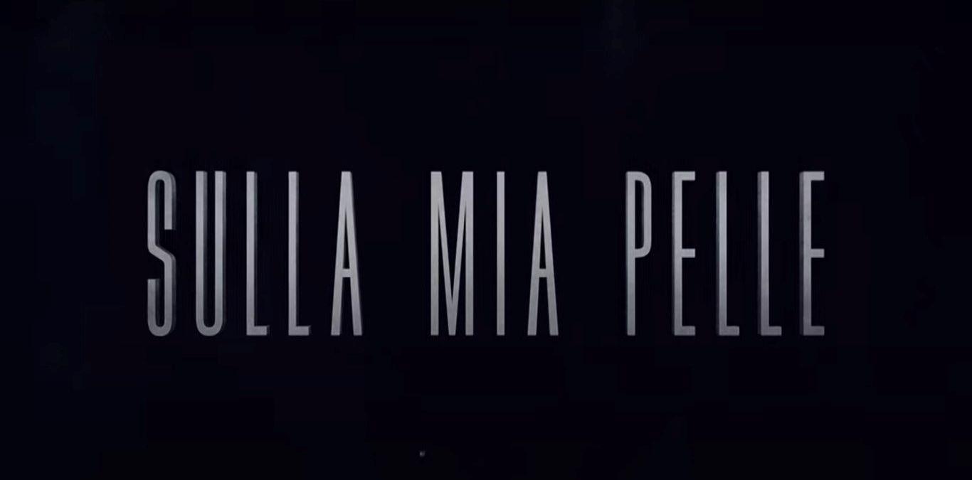 Sulla mia pelle: trama, cast e anticipazioni del film su Stefano Cucchi