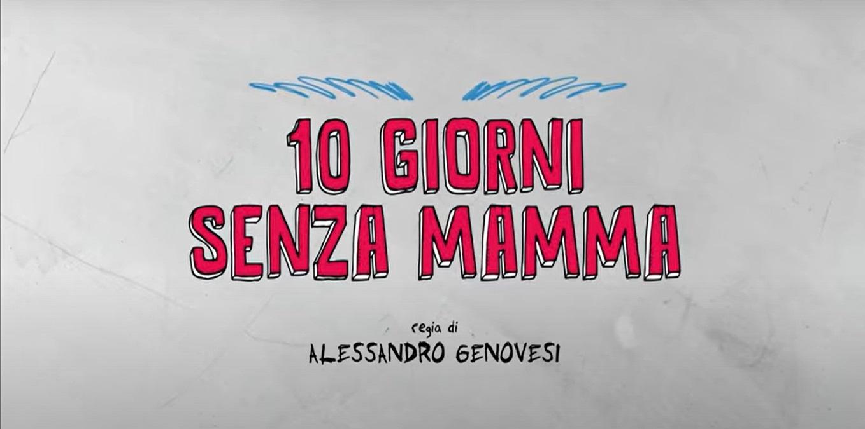 10 giorni senza mamma: trama, cast e anticipazioni film su Canale 5