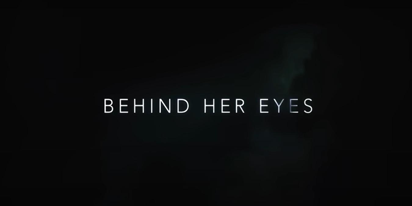 Dietro i suoi occhi: trama, cast e puntate della serie tv Netflix