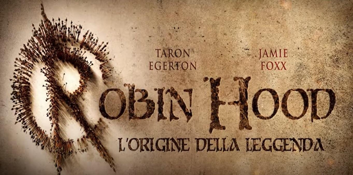 Robin Hood - L'origine della leggenda: trama, cast e anticipazioni film